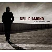 download Neil Diamond : Home Before Dark