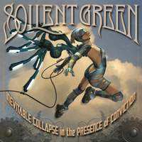 download Soilent Green : Inevitable Collapse In The Presence Of Conviction