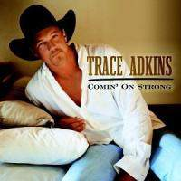 download Trace Adkins : Comin' On Strong