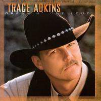 download Trace Adkins : Dreamin' Out Loud